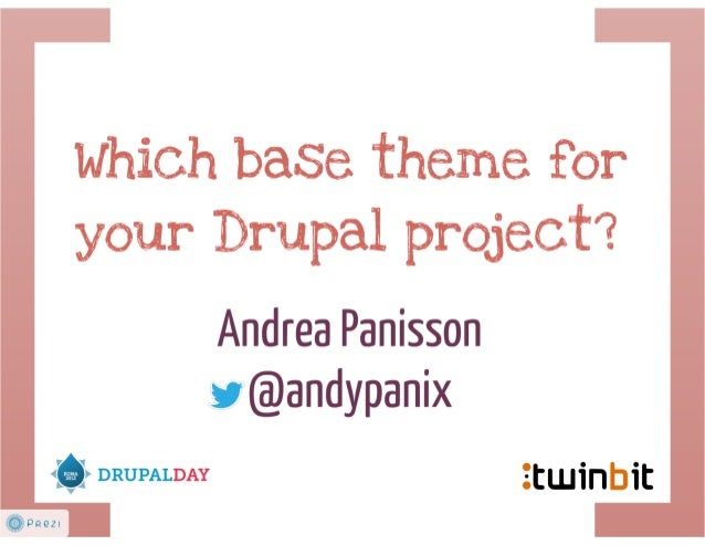 Which base theme for your Drupal project