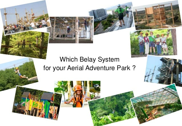 Which Belay System for your Aerial Adventure Park ?