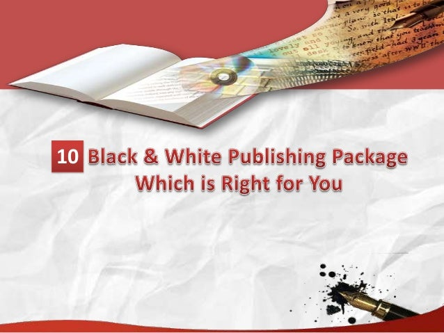 10 Black & White Publishing Package Which is Right for You