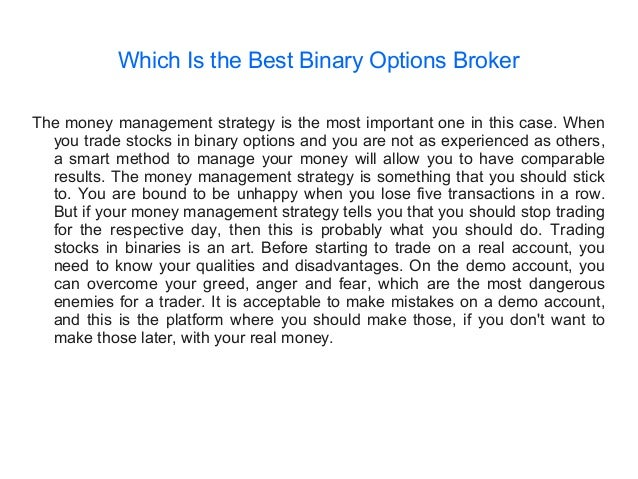 Which binary options broker is best