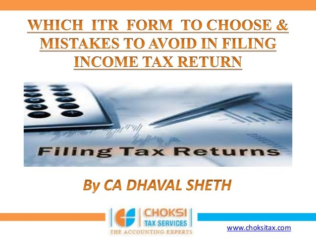 Which ITR Form to choose & Mistakes to avoid while Filing Income Tax Return
