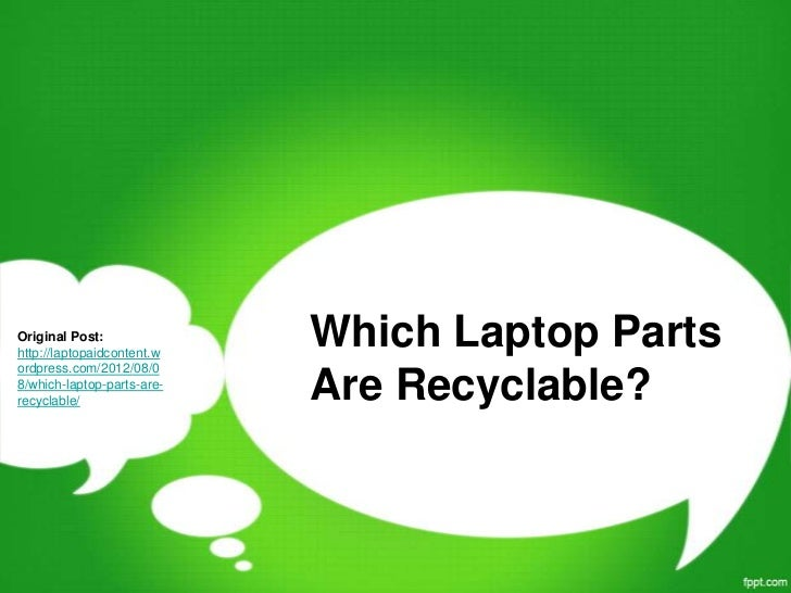 Which laptop parts are recyclable?
