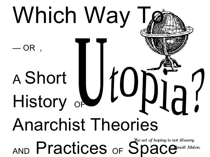 Which Way to Utopia?: Anarchist Spatial Theory