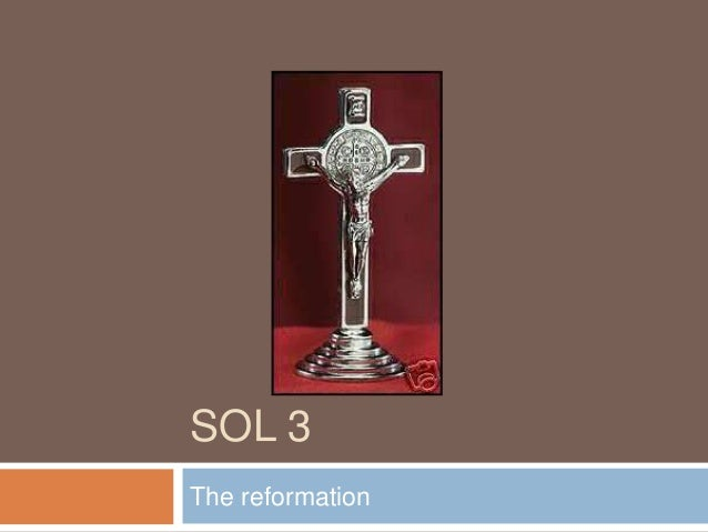 SOL 3The reformation