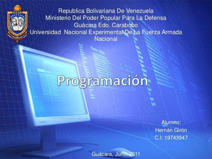 Republica Bolivariana De VenezuelaMinisterio Del Poder Popular Para La DefensaGuácara Edo. CaraboboUniversidad  Nacional E...