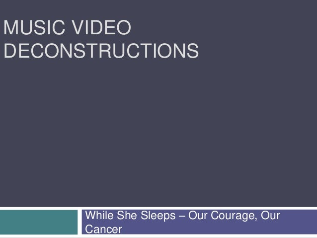 MUSIC VIDEO DECONSTRUCTIONS While She Sleeps – Our Courage, Our Cancer