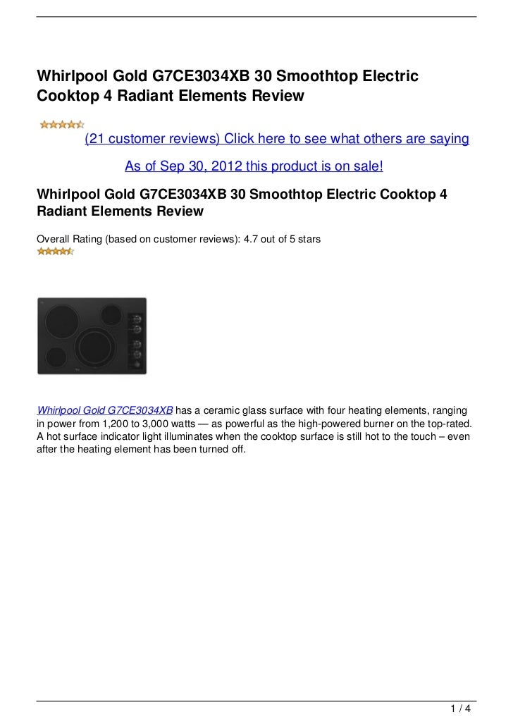 Whirlpool Gold G7CE3034XB 30 Smoothtop ElectricCooktop 4 Radiant Elements Review          (21 customer reviews) Click here...