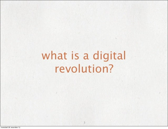 Please i need help in an essay about digital revolution!!!?