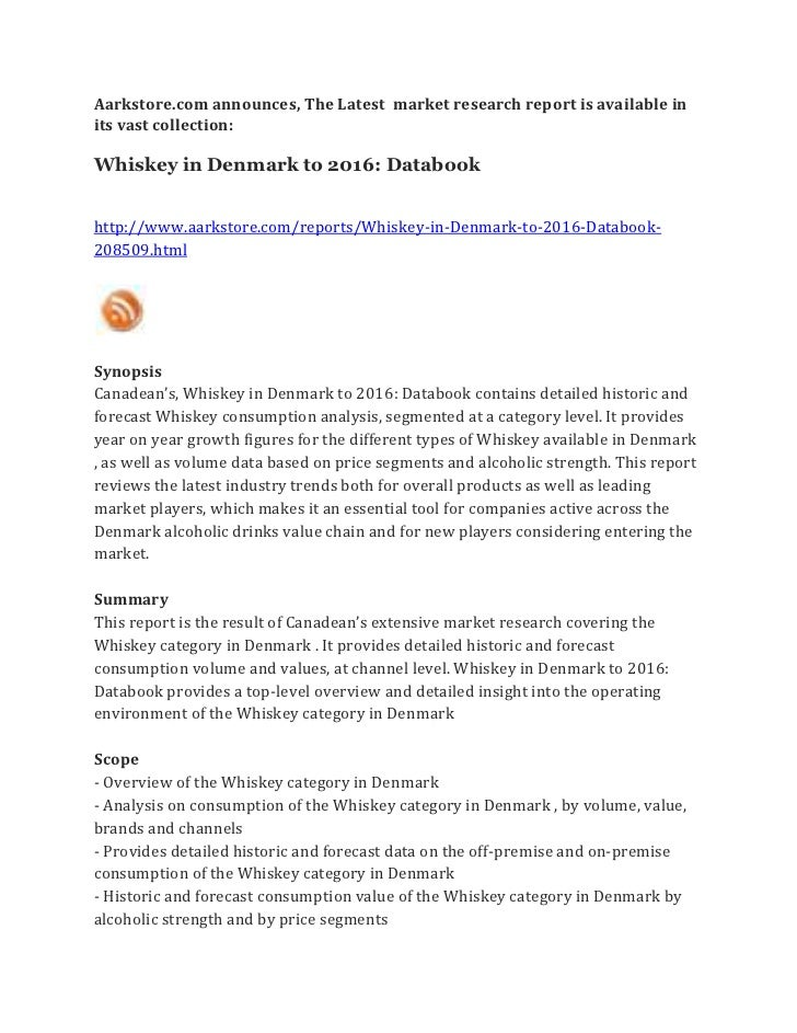 Aarkstore.com announces, The Latest market research report is available inits vast collection:Whiskey in Denmark to 2016: ...