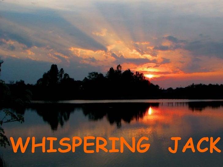 'Whispering Jack'