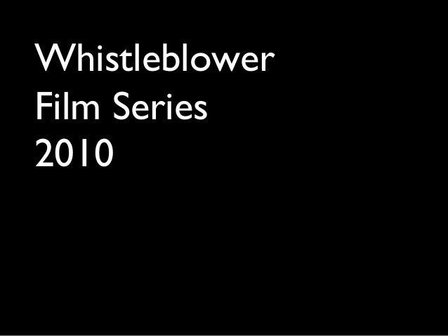 Whistleblower Film Series 2010