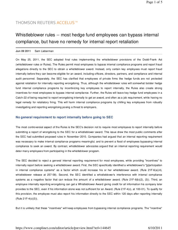 Page 1 of 5Whistleblower rules -- most hedge fund employees can bypass internalcompliance, but have no remedy for internal...