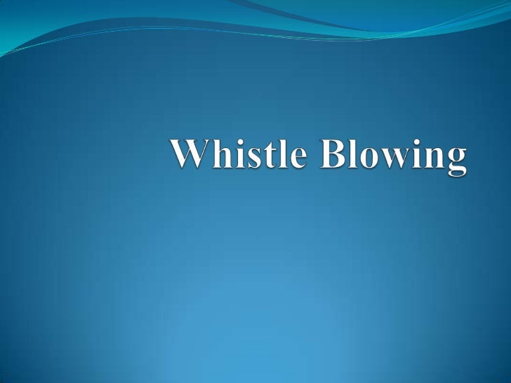 Whistle blowing