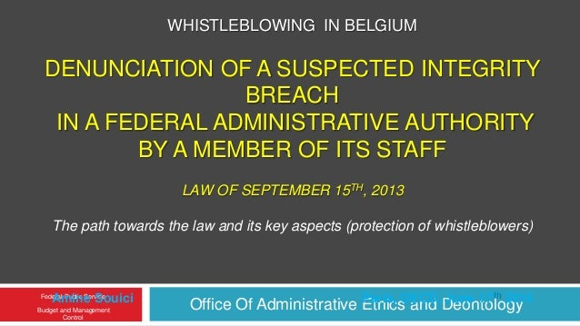 Office Of Administrative Ethics and Deontology Federal Public Service Budget and Management Control WHISTLEBLOWING IN BELG...