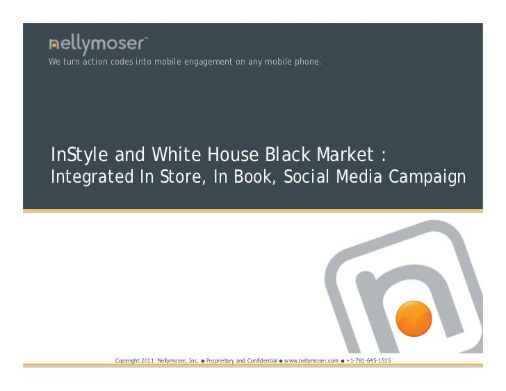 TMWe turn action codes into mobile engagement on any mobile phone.InStyle and White House Black Market :Integrated In Stor...