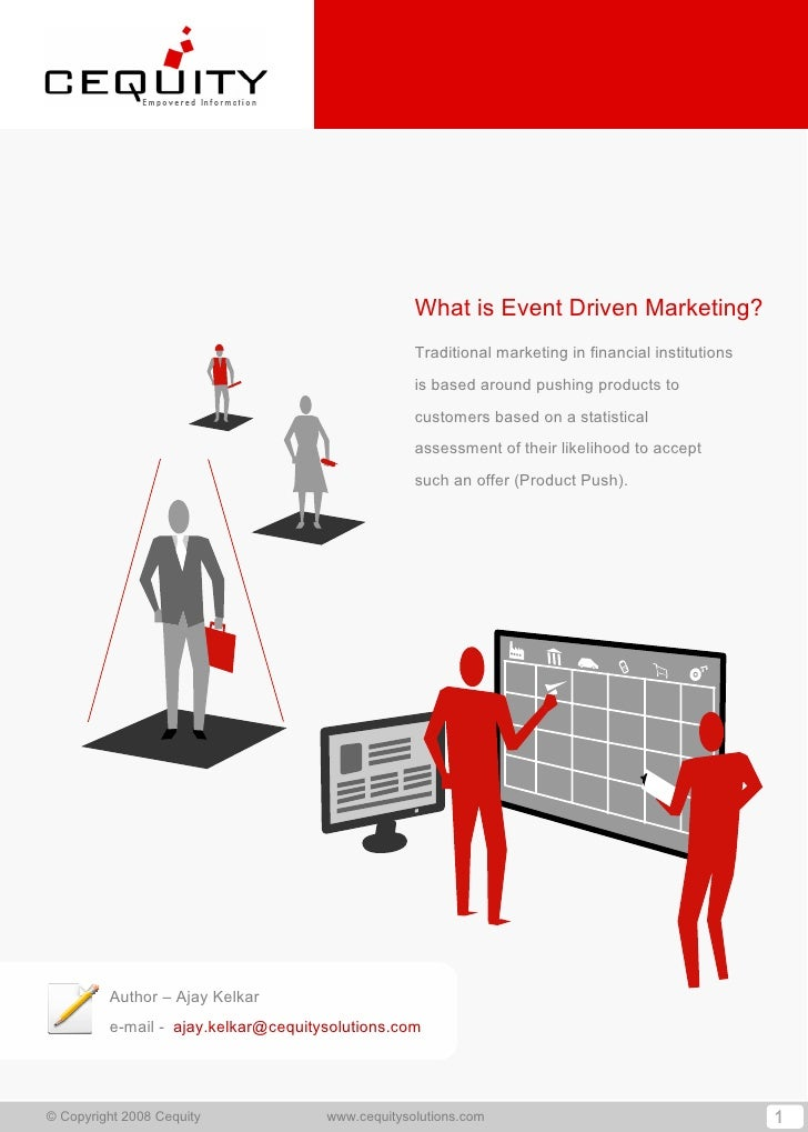What is Event Driven Marketing?                                                   Traditional marketing in financial insti...