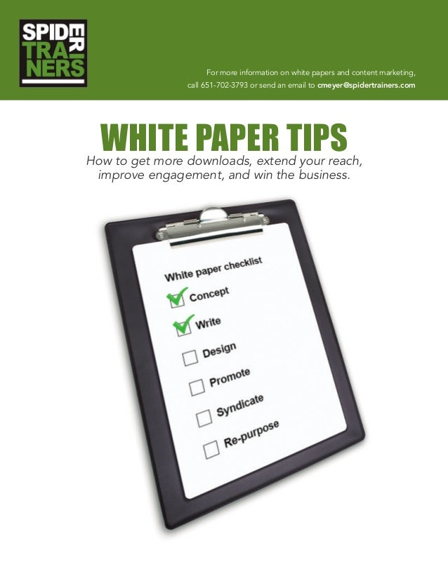 For more information on white papers and content marketing, call 651-702-3793 or send an email to cmeyer@spidertrainers.co...
