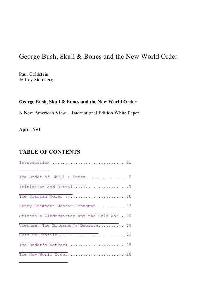 George Bush, Skull & Bones and the New World Order  Paul Goldstein Jeffrey Steinberg    George Bush, Skull & Bones and the...