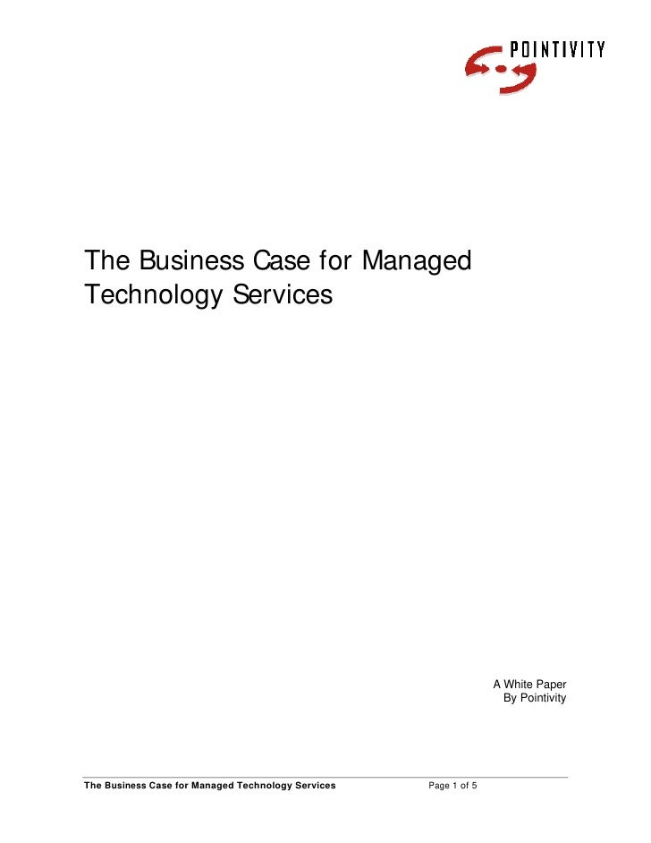 The Business Case for Managed Technology Services                                                                       A ...