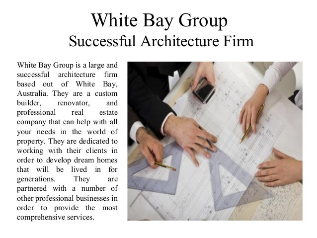 White bay group successful architecture firm for Most successful architectural firms