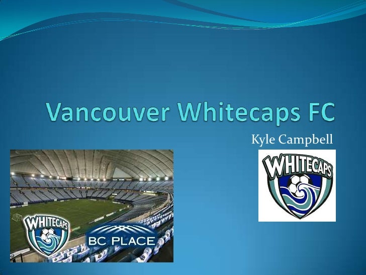 Vancouver Whitecaps FC<br />Kyle Campbell<br />