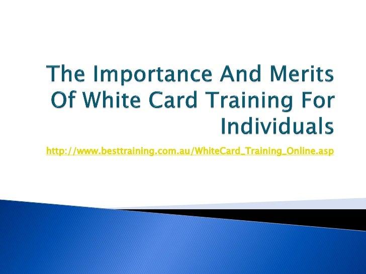 White card training