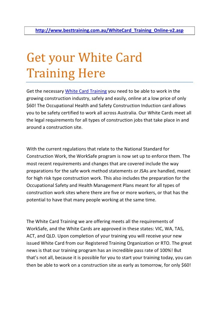 http://www.besttraining.com.au/WhiteCard_Training_Online-v2.aspGet your White CardTraining HereGet the necessary White Car...