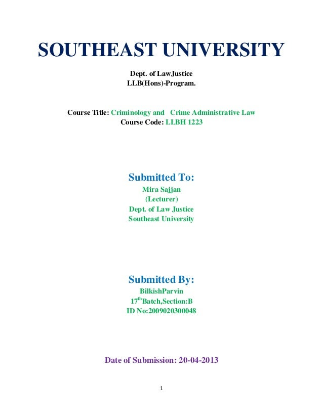 1SOUTHEAST UNIVERSITYDept. of LawJusticeLLB(Hons)-Program.Course Title: Criminology and Crime Administrative LawCourse Cod...