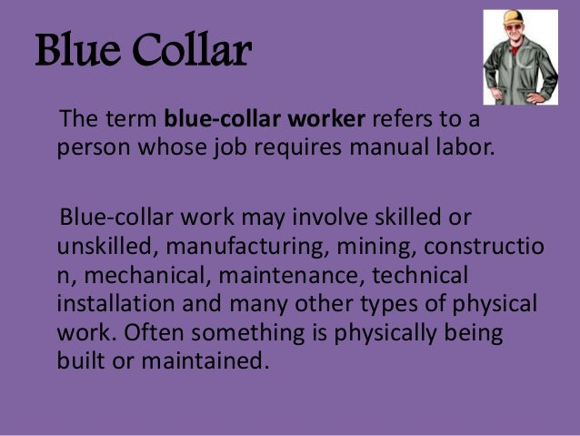 blue collar vs white collar work essay