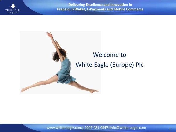 White Eagle Introduction  Presentation December Wh 1412