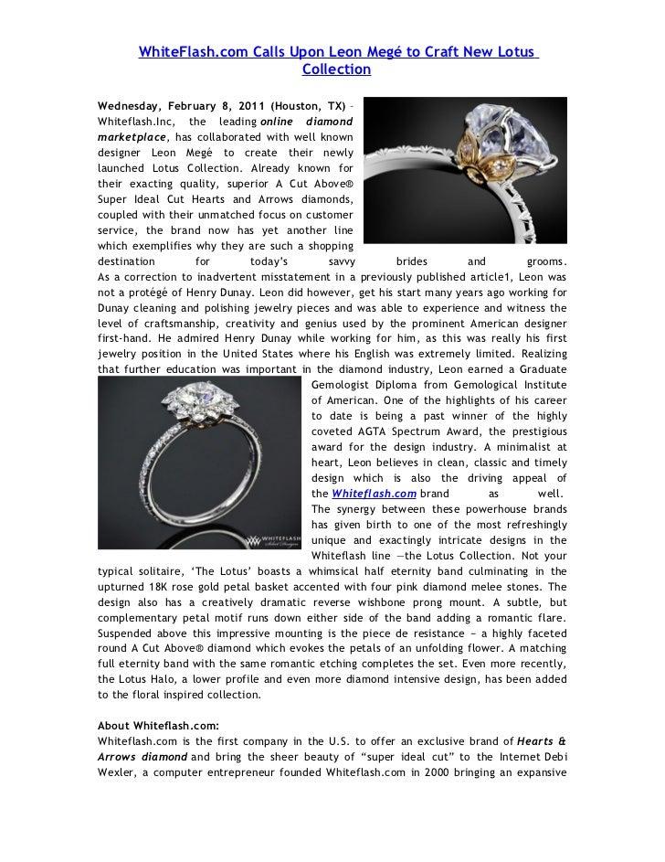 WhiteFlash.com Calls Upon Leon Megé to Craft New Lotus                             CollectionWednesday, February 8, 2011 (...