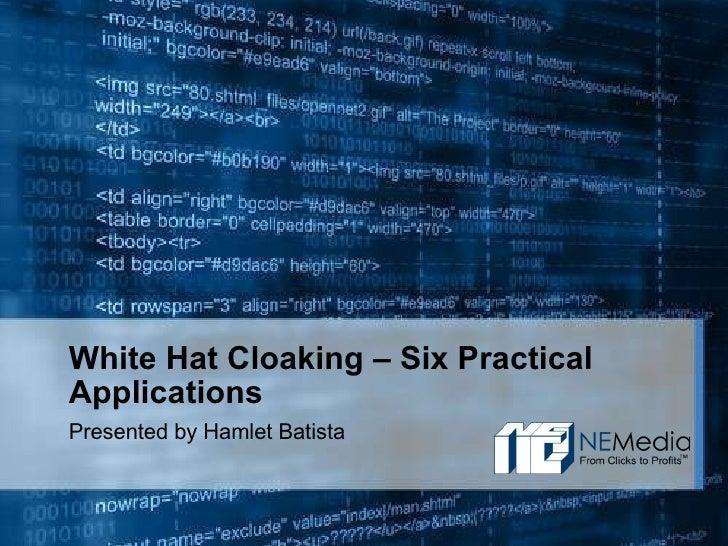 White Hat Cloaking