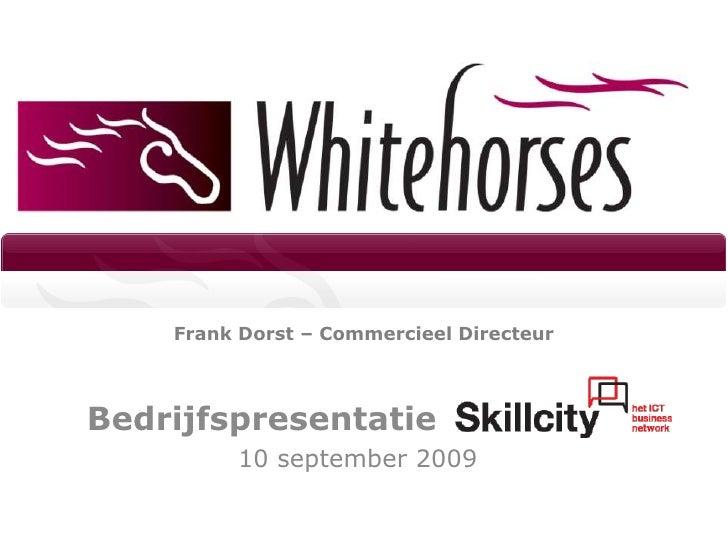Frank Dorst – Commercieel Directeur<br />Bedrijfspresentatie<br />10 september 2009<br />