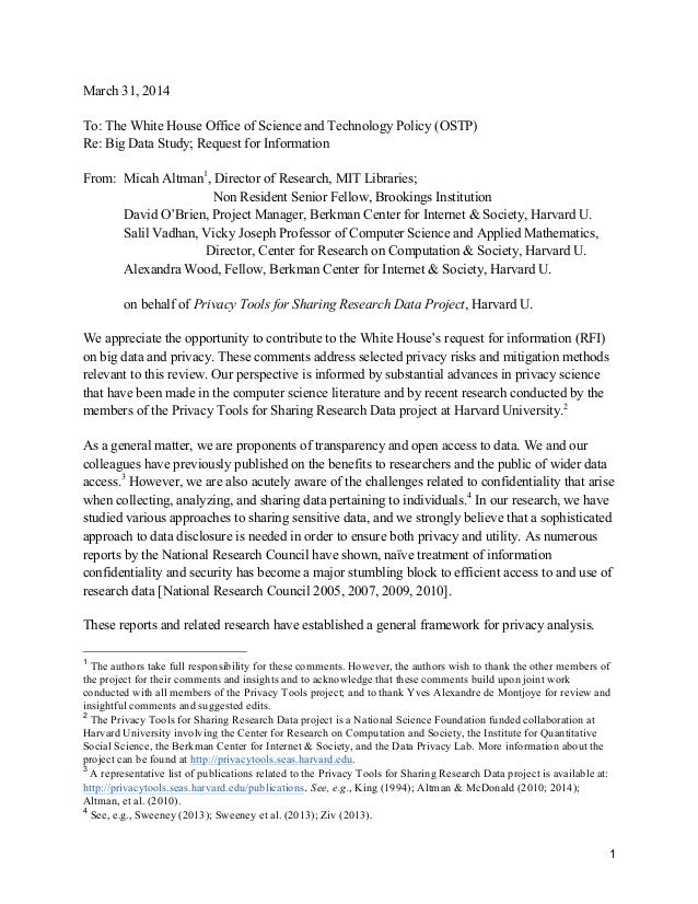 1 March 31, 2014 To: The White House Office of Science and Technology Policy (OSTP) Re: Big Data Study; Request for Inform...