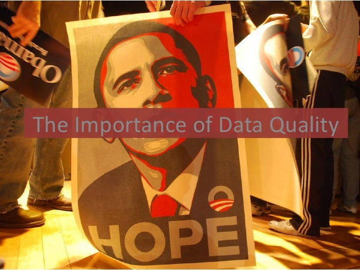 The Importance of Data Quality