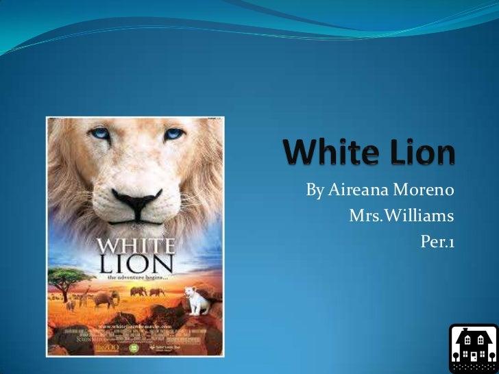 By Aireana Moreno     Mrs.Williams             Per.1