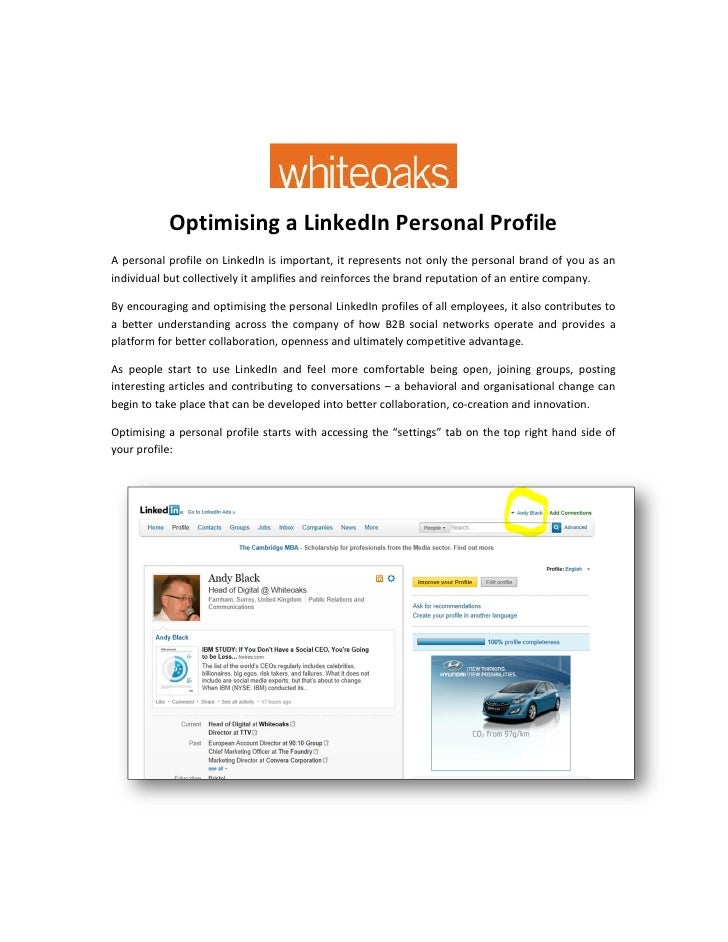 Optimising a LinkedIn Personal ProfileA personal profile on LinkedIn is important, it represents not only the personal bra...