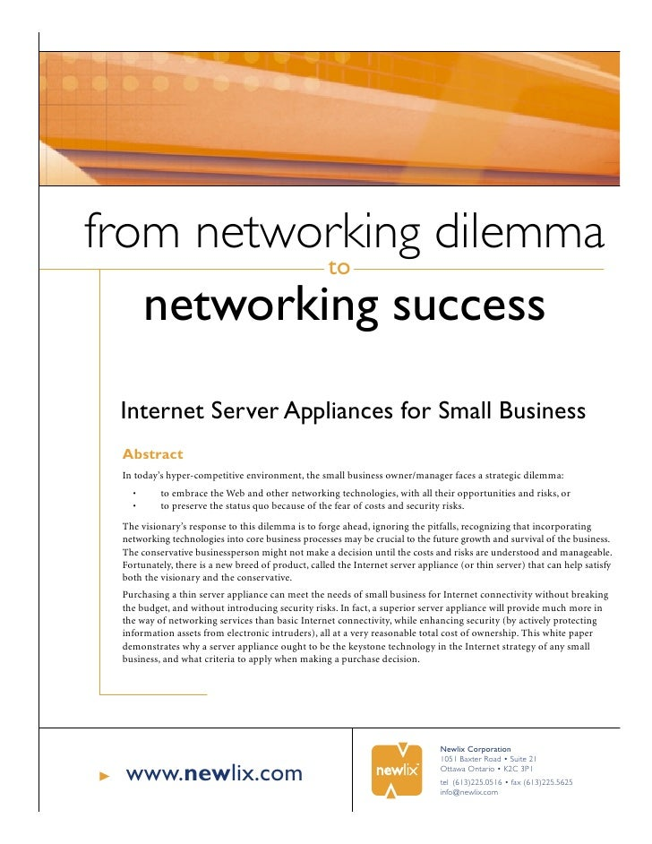 from networking dilemma            to    networking success  Internet Server Appliances for Small Business  Abstract  In t...