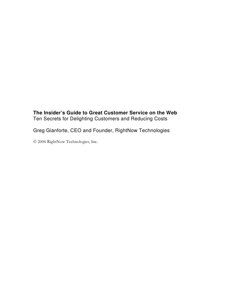 The Insider's Guide to Great Customer Service on the Web Ten Secrets for Delighting Customers and Reducing Costs  Greg Gia...