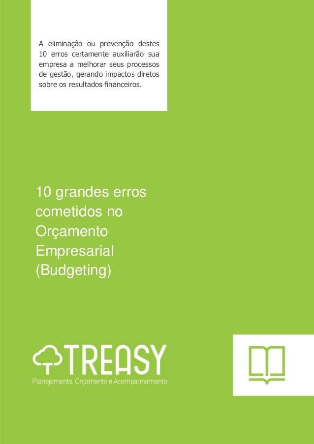 A eliminação ou prevenção destes 10 erros certamente auxiliarão sua empresa a melhorar seus processos de gestão, gerando i...