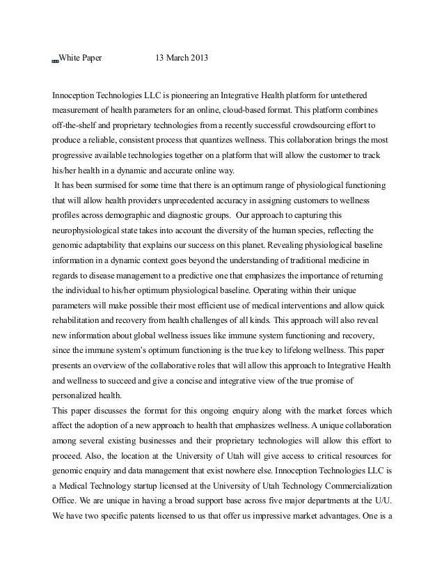White Paper                  13 March 2013Innoception Technologies LLC is pioneering an Integrative Health platform for un...