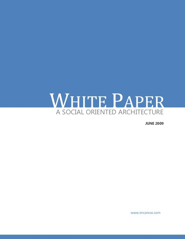 White paper  - A Social Oriented Architecture (SOA)