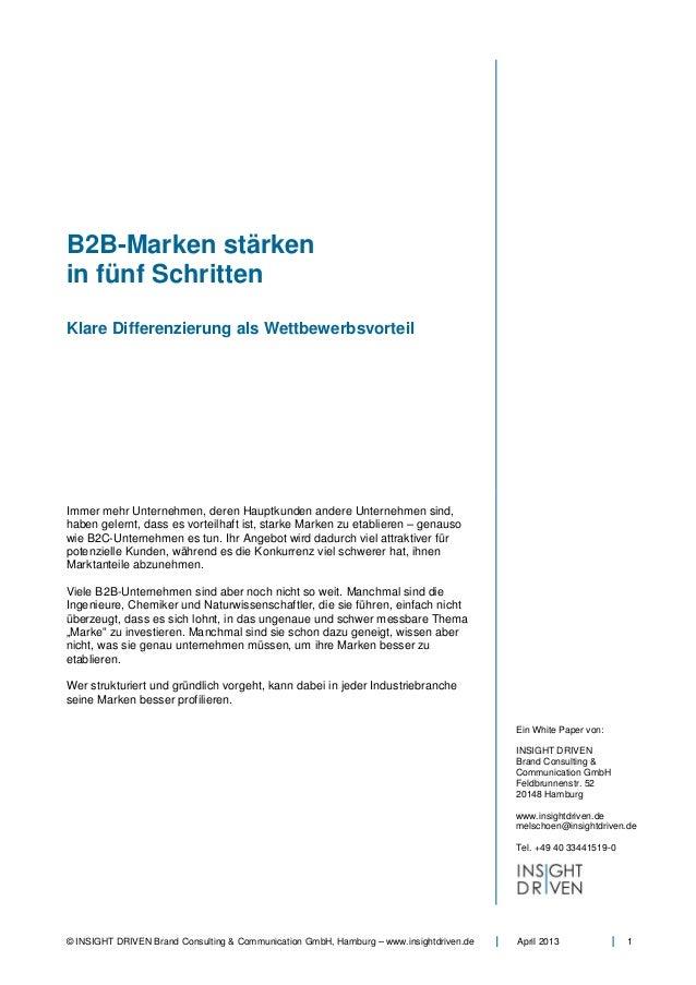 B2B-Marken stärkenin fünf SchrittenKlare Differenzierung als WettbewerbsvorteilImmer mehr Unternehmen, deren Hauptkunden a...