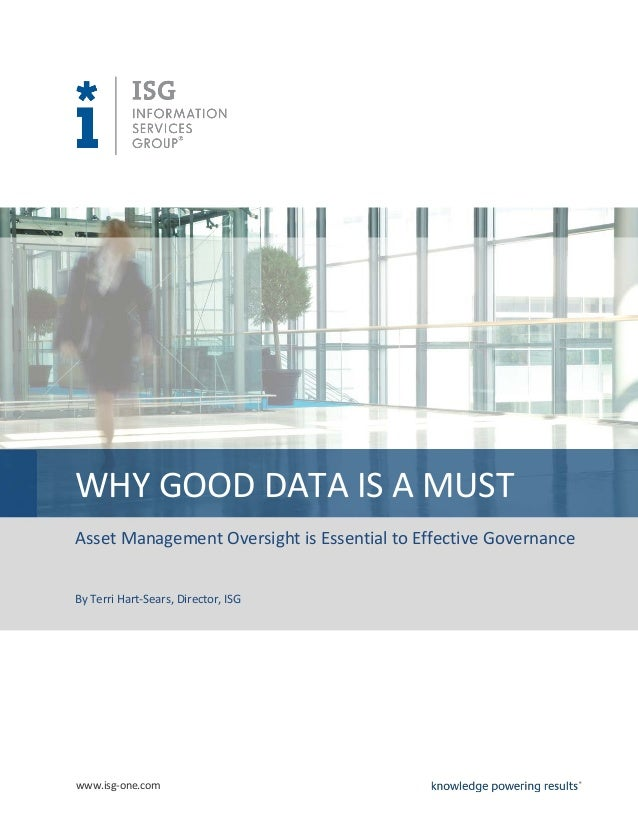 Why Good Data Is A Must: Asset Management Oversight is Essential to