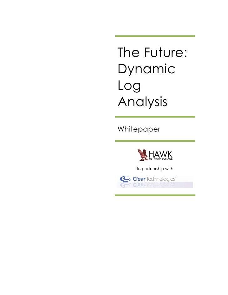 Dynamic Log Analysis - The Future