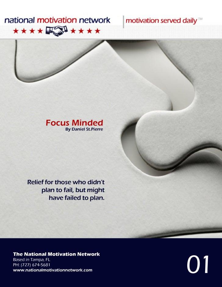 Focus Minded                                                By Daniel St.Pierre                  Focus Minded             ...