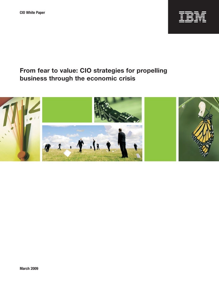 Whitepaper: From fear to value; CIO strategies for propelling business through the economic crisis
