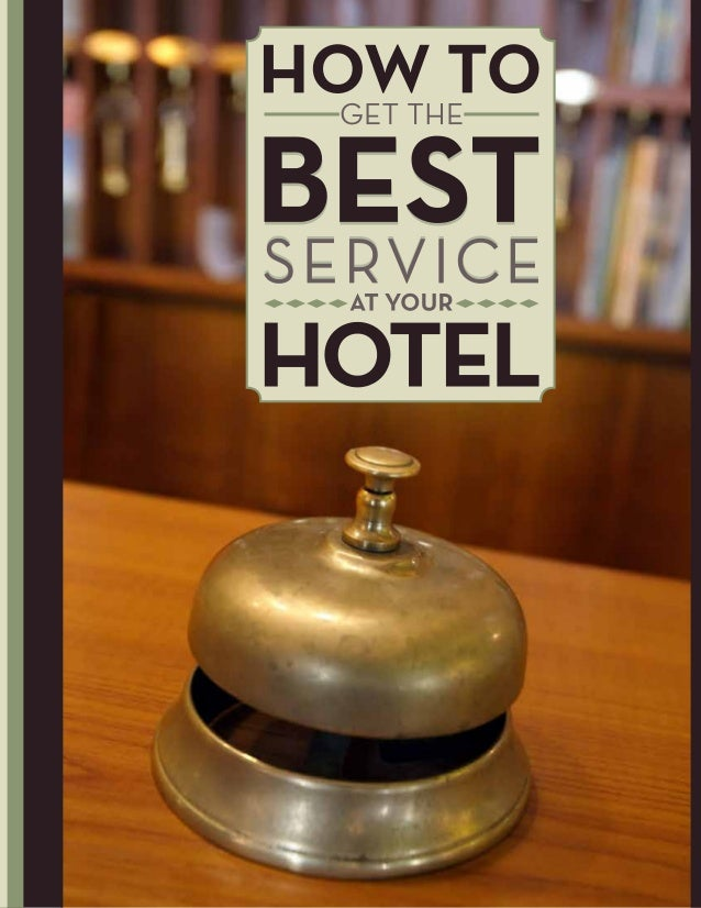 White paper   how to get the best service at your hotel