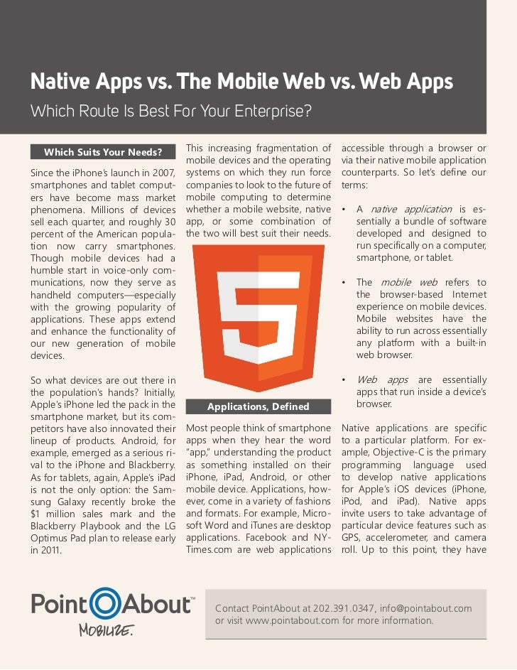 Native Apps vs. The Mobile Web vs. Web AppsWhich Route Is Best For Your Enterprise?   Which Suits Your Needs?            T...