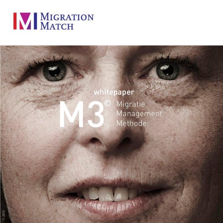 whitepaper          M3             © Migratie                Management                Methode11-2010